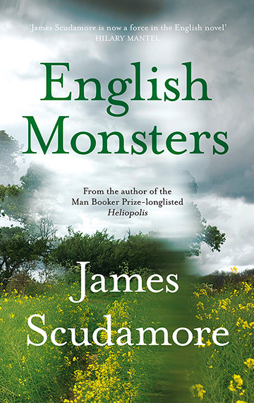 English Monsters - James Scudamore